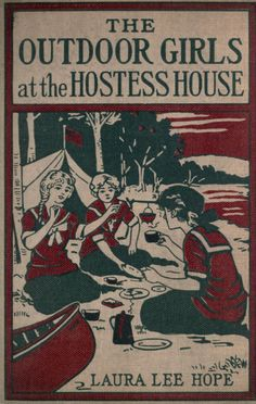 The outdoor girls at the Hostess House ; or Doi...