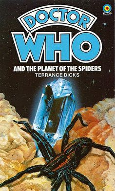 Doctor Who Paperback, Doctor Who and the Planet of the Spiders by Terrance Dicks, Number 48 in the Doctor Who Library, A Target Book, Reprinted 1984.