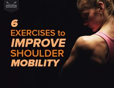 6 Exercises to Improve Shoulder Mobility