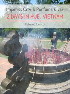 City guide: How to spend 2 days in Hue, Vietnam – Imperial city and Perfume river