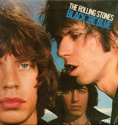 "The Rolling Stones ""Black and Blue"""