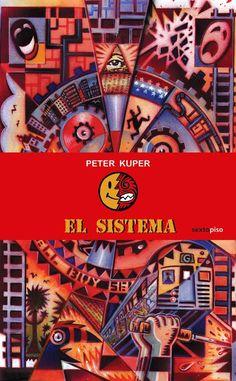 El sistema, Peter Kuper