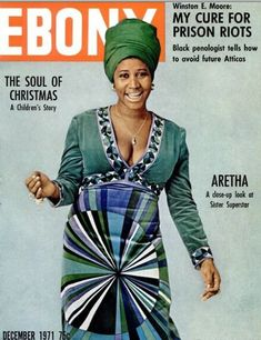 """A Young """"Queen of Soul"""", Aretha Franklin, Graces the December 1971 Cover of Ebony Magazine Jet Magazine, Black Magazine, Vibe Magazine, Magazine Stand, Marilyn Monroe, Marie Curie, James Dean, Naomi Campbell, Steve Jobs"""