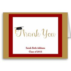 Cute Graduation Thank You Notes, Crimson Red and Gold, with graduation cap sitting atop the T in Thank you! Customize to make them yours, by adding your name and class year to the front of the card. Blank inside.