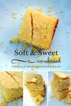Heaven is Smiling Above: Soft and Sweet Cornbread: the Ultimate Dinner Bread