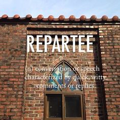 Repartee |ˌrɛpɑːˈtiː| mid 17th century origin from French repartie 'replied promptly', feminine past participle of repartir, from re- 'again' + partir 'set off' #beautifulwords #wordloftheday #Itaewon #골목교회 #littlechurch #stainglass #brick