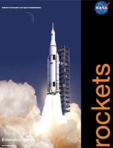 NASA Rockets Educator Guide + more from a teacher (former engineer) who teaches a year long rocketry course