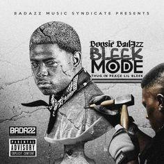 Boosie Badazz Bleek Mode (Thug In Peace Lil Bleek) High Quality Mixtape : Music