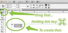Adobe InDesign's keyboard shortcut to create crosshair Guides (a vertical and horizontal guide) is so obvious that it's easy to miss.