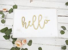 hello wooden cutout gold and white rustic wood sign