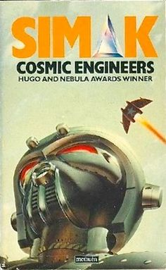 Cosmic Engineers (1950) by Clifford D. Simak. 1988 cover by Chris Moore.