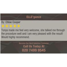 Tonya made me feel very welcome, she talked me through the procedure well and i am very...
