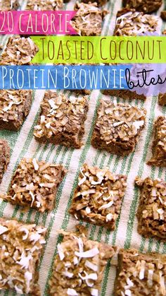 20 calorie toasted coconut and zucchini brownie bites Nutrition: Per Brownie (Recipes Makes 42) 20 Calories, 0.7 g Fat, 1 g Carbs, 0.5 g Fiber,0 .4 g Sugar, 2.1 g Protein