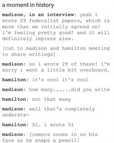 The actual moment when Hamilton's friendship with Madison snaps like that pencil.