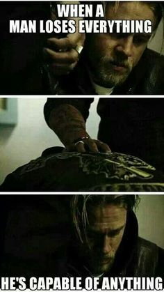 """""""When a Man loses Everything, He's capable of Anything"""" I think this will be the theme for the entire SEASON 7."""