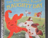 "Vintage children's book ""The Poky Little Puppy's Naughty Day"", by Jean Chandler"