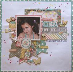 Smile & live life happy - Scrapbook.com