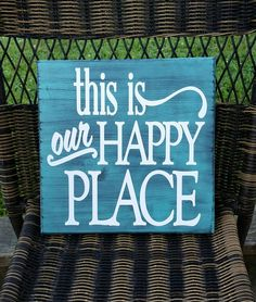 This Is Our Happy Place Hand Painted Signs/ Wood Signs With