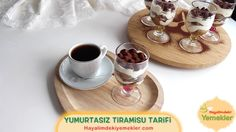 Yumurtasız Tiramisu Tarifi / Hayalimdeki Yemekler