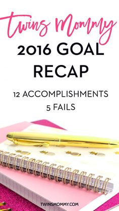 12 Twins Mommy Blog Highlights and 5 Fails Recap   Are you goal setting for your blog? New Year's Resolutions? For me, I started blogging over 8 months ago and can't believe all the awesome accomplishments and goals I achieved. But, I also had some epic fails. Click here to find out my 2016 goal recap!