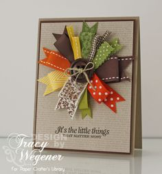 homemade cards using leftover ribbon scraps. Tarjetas Stampin Up, Stampin Up Cards, Cute Cards, Diy Cards, Ribbon Cards, Thanksgiving Cards, Fall Cards, Card Tags, Creative Cards
