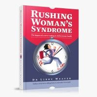 Rushing Womans Syndrome