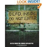 Dead Inside: Do Not Enter: Notes from the Zombie Apocalypse by Lost Zombies