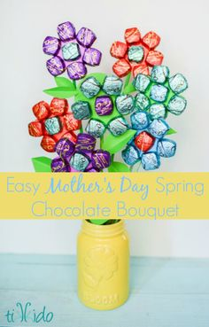 Easy Mother's Day spring chocolate bouquet in a mason jar ~ this is my kind of gift!