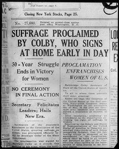 """[Headline of Washington Evening Star, August """"Suffrage proclaimed by [Bainbridge] Colby [Sec'y of struggle ends in victory for women""""] 19th Amendment, Positive Images, August 26, Library Of Congress, Victorious, Washington, Shit Happens, Star"""