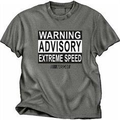 Warning Advisory Extreme Speed NASCAR T-Shirt