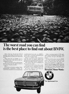1968 BMW Coupe original vintage ad. This car actually soaks up bumps with a fully independent suspension system. Add virtual freedom from repairs, a cruising speed of 100 mph and gas economy of up to 30 miles per gallon. MSRP starts at $2,597, New York.