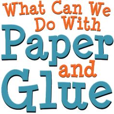 52 Weekly Home Preschool Themes (+3 extra) | What Can We Do With Paper And Glue