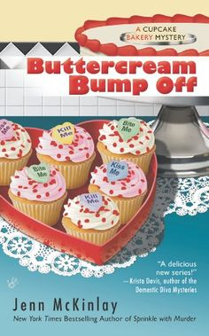 Buttercream Bump Off (Cupcake #Bakery Mystery)/Jenn McKinlay