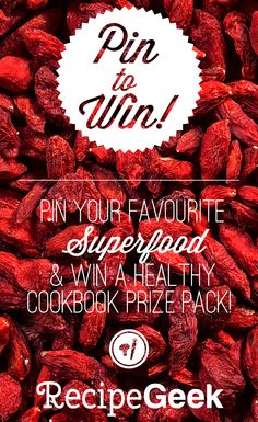 Goji Berries | Pin your fave superfood and win a healthy cookbook prize pack! Click through for details!