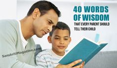 From Parent to child: 40 words of wisdom – Sanskriti - Hinduism and Indian Culture Website Give It To Me, Love You, Health And Wellbeing, Kids And Parenting, Life Hacks, Things I Want, Wisdom, Culture, Hinduism
