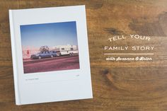 Tell Your Family Story in 5 Steps with Meaningful Photo Books - simple as that