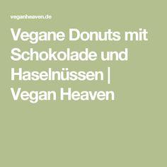 Vegane Donuts mit Schokolade und Haselnüssen | Vegan Heaven