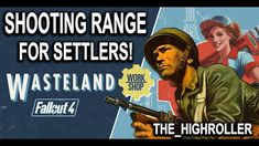 Shooting Range for Settlers - Fallout 4
