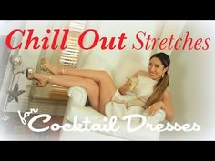 The BEST Stretches for Chilling Out | Cocktail Dress Series + MORE - http://www.blog.takeonlineyogaclasses.com/the-best-stretches-for-chilling-out-cocktail-dress-series-more/