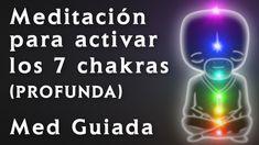 Meditacion para Activar, Limpiar y Alinear los CHAKRAS (PROFUNDA) - Medi...