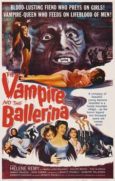 """The Vampire and the Ballerina (1960) """"L'amante del vampiro"""" (original title) Stars: Hélène Rémy, Tina Gloriani, Walter Brandi ~  Director: Renato Polselli"""