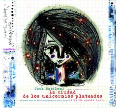 Brand New Illustrated Album La Ciudad de los Unicornios por UCRONIA, €25.00