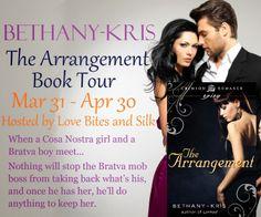 Love Bites And Silk: When a Cosa Nostra girl meets a Bratva boy-THE ARRANGEMENT @BethanyKris #booktour