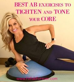 The Best Ab Exercises for Tight Abs | Fit Fab Forever