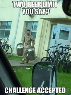 It's the weekly memes call! Hit us up on Facebook if you want to send in your funny military memes. Army Jokes, Military Jokes, Army Humor, Memes Humor, Beer Memes, Great Jokes, Silly Jokes, Funny Jokes, Funny Sayings