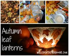 Autumn leaf lanterns...
