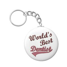 World's Best Dentist Key Chains