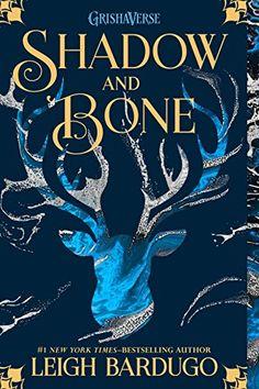 Shadow and Bone (The Grisha Book 1) by Leigh Bardugo