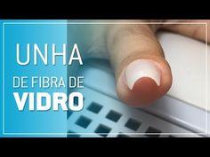 UNHAS DE FIBRA DE VIDRO - Passo a Passo | Nathy Oliveira - YouTube