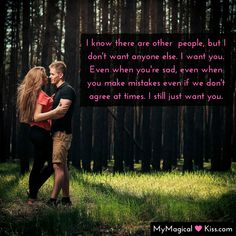 I know there are other don't want anyone else. I want you, Even when you're sad, even when you make mistakes even if we don't agree at times. I still just want you.  #MyMagicalKiss #RealWomenDatingOver30 #Quotes #PureDatingTips #relationshipgoals #couplegoals